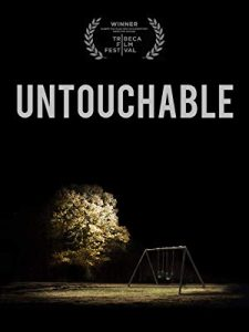 "Artwork for the Documentary Feature ""Untouchable"""