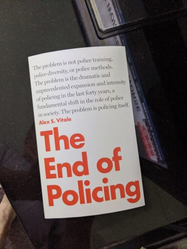 """""""The End of Policing"""" by Alex Vitale"""