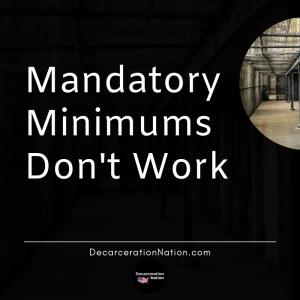 Mandatory Minimum Prison Sentences