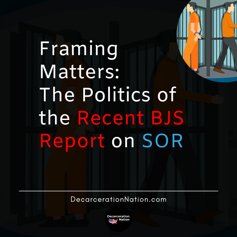 Framing Matters: The Politics Of The Recent BJS Report of SOR