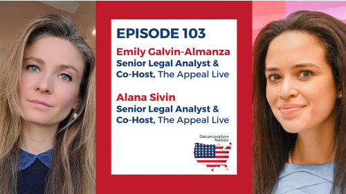 A picture of Alana Sivin and Emily Galvin Almanza, Joshua B. Hoe's guests on Episode 103 of the Decarceration Nation Podcast