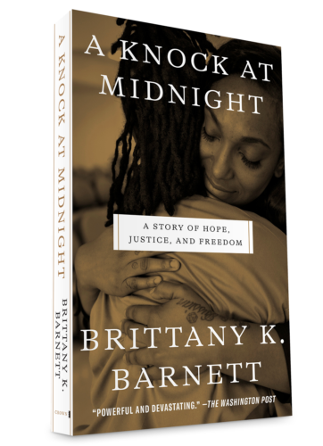 A picture of the cover of the book A Knock at Midnight, A Story of Hope, Justice and Freedom by Brittany K. Barnett