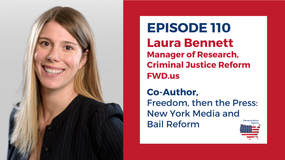 A picture of Laura Bennett of FWD.us, Joshua B. Hoe's guest for Episode 110 of the Decarceration Nation Podcast